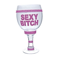 Sexy Bitch Clear Bling Goblet